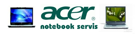 ACER NOTEBOOK SERVIS