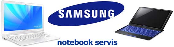 SAMSUNG NOTEBOOK SERVIS